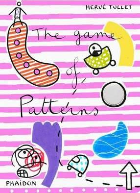 The Game of Patterns - Herve Tullet