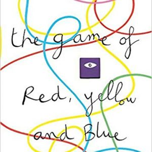The Game of Red Yellow and Blue - Herve Tullet