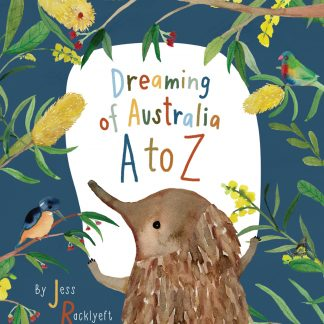 Dreaming of Australia A to Z